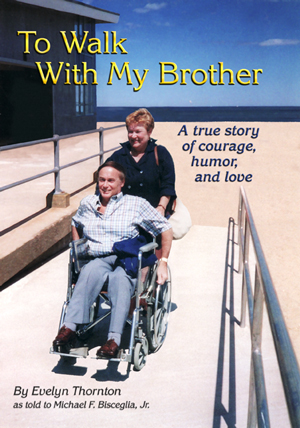 To Walk With My Brother, Evelyn Thornton